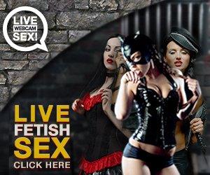 Fetisch Live Sex Cams
